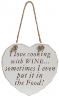 I Love Cooking With Wine....Sometimes I Even Put It In The Food Sign